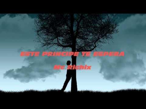 Canción de despedida por viaje   Este principe te espera - Mc Richix