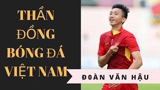 Đoàn Văn Hậu tiểu sử cầu thủ vàng của bóng đá Việt Nam