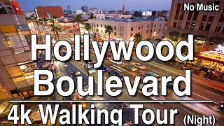 Night Walking Tour of Hollywood Boulevard  | 4K Dji Osmo | No Music