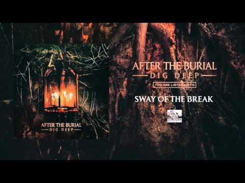 Sway Of The Break