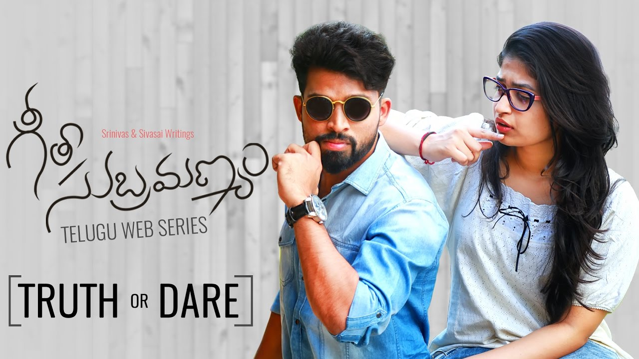 "Geetha Subramanyam || Telugu Web Series – ""Truth or Dare"" – Wirally originals"