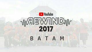 Youtube Rewind INDONESIA 2017 Batam - #Terangkanlah