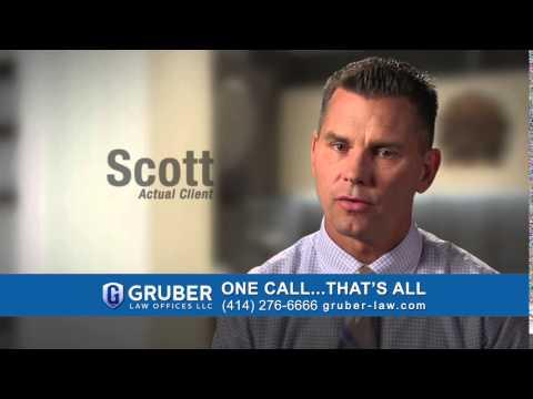 Gruber Law Offices Testimonial - Scott (15 sec)