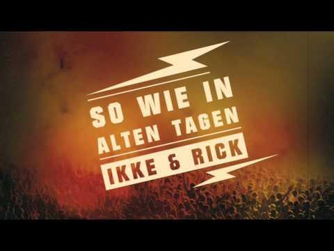 Ikke & Rick - So wie in alten Tagen (Trailer)