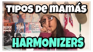 TIPOS DE MADRES HARMONIZERS | Alondra Michelle