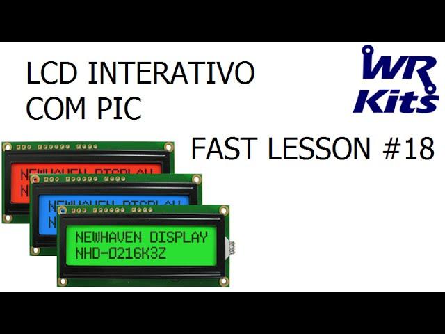 LCD INTERATIVO COM PIC | Fast Lesson #18