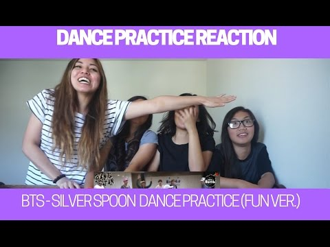DANCE PRACTICE REACTION | BTS - Silver Spoon (Fun version)