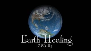 Earth Healing   Relaxing Space Music with Earth Frequency   Schumann Resonance 7.83 Hz