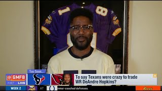 "Nate Burleson STRONG ""react"" Houston Texans were crazy to trade WR DeAndre Hopkins"