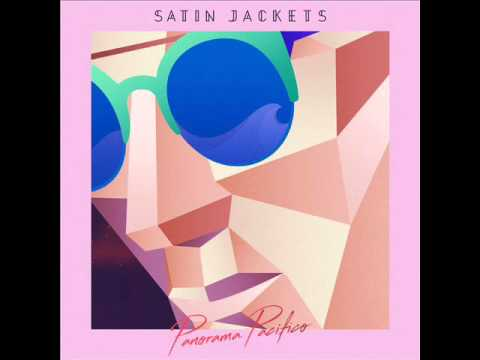 Satin Jackets feat. I will, I swear - So I Heard
