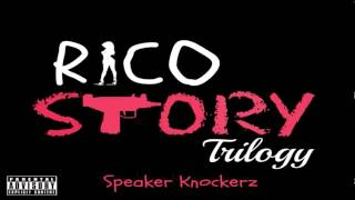 speaker-knockerz-rico-story-trilogy.jpg