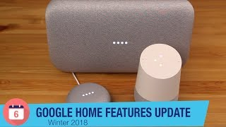 Google Home Features Update 3: January 2018