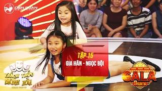 Thách thức danh hài 3   tập 15 (gala 1): hai chị em bé Gia Hân chọc cười giám khảo liên tiếp 4 lần