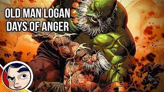 "Old Man Logan Vs Evil Hulk ""Days of Anger"" - Complete Story"