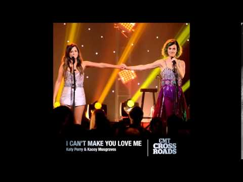 Katy Perry & Kacey Musgraves   I Can't Make You Love Me