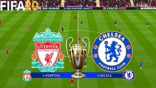 FIFA 20 | Liverpool vs Chelsea - UEFA Champions League - Full Match & Gameplay