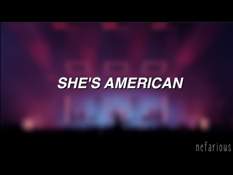 She's American - The 1975 | Lyrics