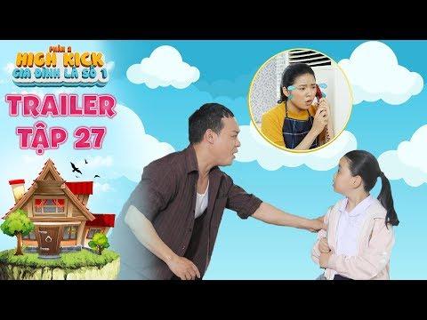 Gia đình là số 1 Phần 2 | trailer tập 27: Tâm Anh bất ngờ bị