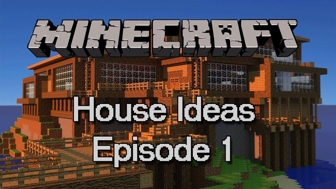 Minecraft : Minecraft House Ideas Episode 1 - YouTube Minecraft Mansion Ideas Youtube