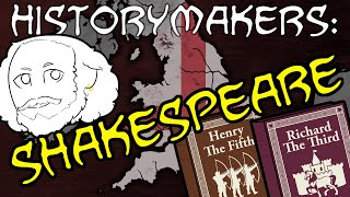 History-Makers: Shakespeare