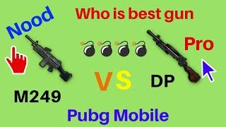 M249 Vs Dp | Battale of best Light weight Guns ! Pubg Mobile