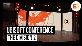 Tom Clancy's The Division 2 - Trailer E3 2018