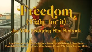 Freedom (Fight For It)- Joy Villa feat Flint Bedrock