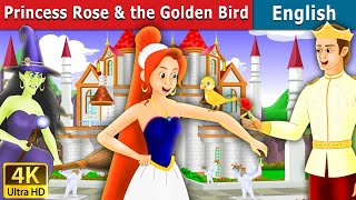 /princess rose and the golden bird in english story english fairy tales