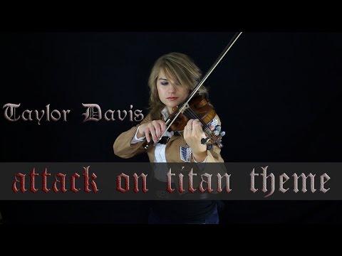 Attack on Titan Theme (Guren no Yumiya) - Violin Cover - Taylor Davis