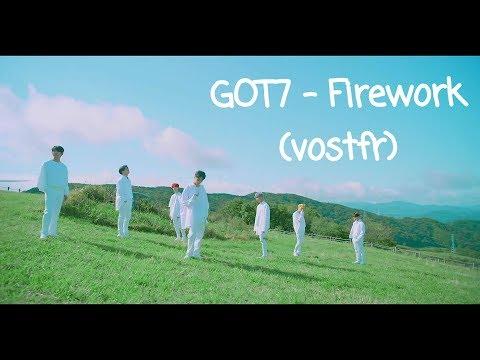GOT7 | Firework (VOSTFR)