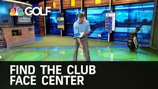 How To Find The Center of the Club Face | Golf Channel