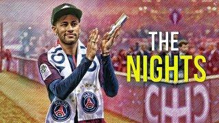 Neymar Jr ► The Nights ● Magical Skills & Goals   HD