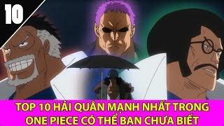 Top 10 Hải Quân mạnh nhất trong One Piece có thể bạn chưa biết - Top Anime