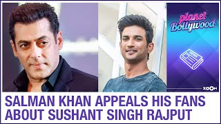 Salman Khan appeals his fans to stand by Sushant's fans an..