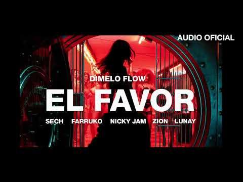 Dimelo Flow - El Favor ft. Nicky Jam, Farruko, Sech, Zion, Lunay (Audio Oficial)
