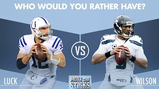 Andrew Luck or Russell Wilson: Which QB is Better? | Move the Sticks | NFL