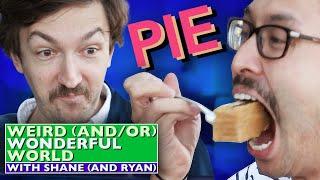 Shane & Ryan Eat Too Much Pie At The Pie Hole • Weird Wonderful World