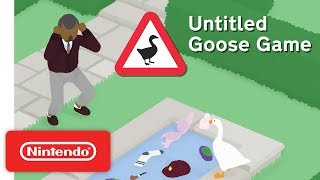 Untitled Goose Game - Teaser Trailer - Nintendo Switch