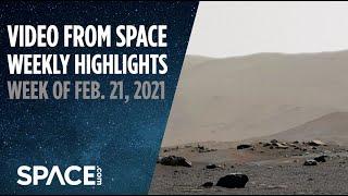 Perseverance snaps pics and China 'parks' at Mars in VFS Weekly highlights