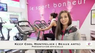Keep Cool Montpellier Présentation officielle ( Beaux arts)