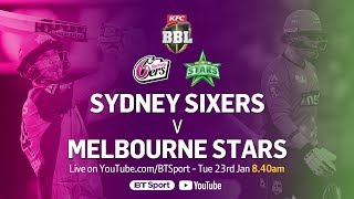 FULL MATCH: Sydney Sixers v Melbourne Stars (Jan 23, 2018) - BBL