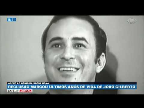 Reclusão marcou últimos anos de vida de João Gilberto