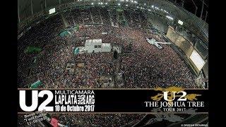 "U2 ""JOSHUA TREE TOUR 2017""- LIVE ARGENTINA - ""THE SPIRIT IS HERE"" MULTICAM 10 OCT 2017"