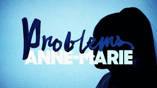 Problems – Anne-Marie