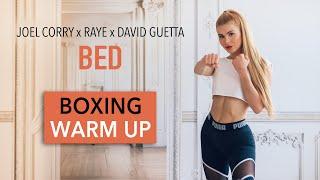 BED - Joel Corry x RAYE x David Guetta / BOXING WARM UP ROUTINE I Pamela Reif