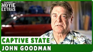 "CAPTIVE STATE | On-set Interview with John Goodman ""Mulligan"""