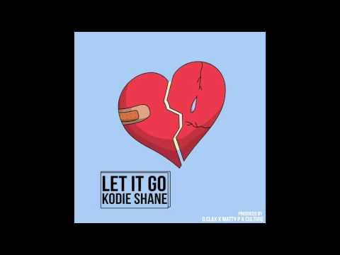 Kodie Shane - Let It Go