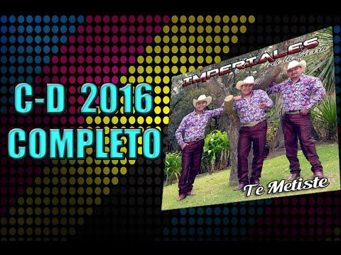 TRIO IMPERIALES DE LA SIERRA C-D 2016 COMPLETO