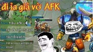 Đi ỉa giả vờ AFK troll game - Bất ngờ phản ứng của team quá gắt | Liên Quân Mobile