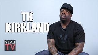 TK Kirkland on Kanye: When Your Wife F***ed So Many Men You'll Break
